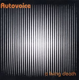 Autovoice - A Living Death